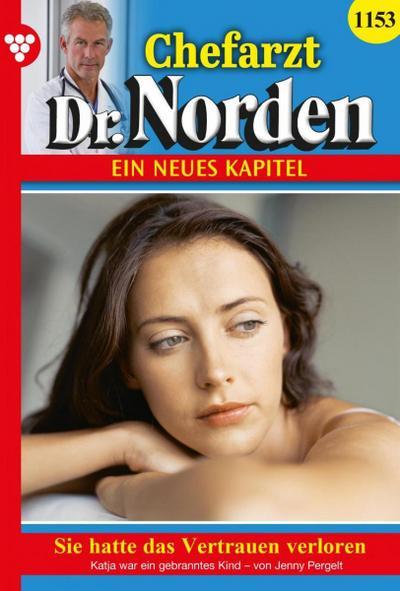 Chefarzt Dr. Norden 1153 – Arztroman