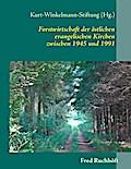 Forstwirtschaft der östlichen evangelischen Kirchen