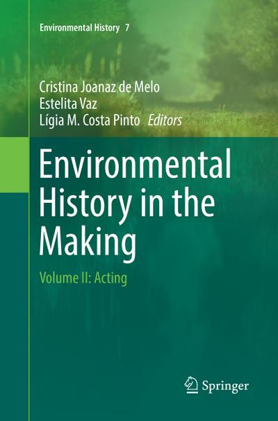 Environmental History in the Making