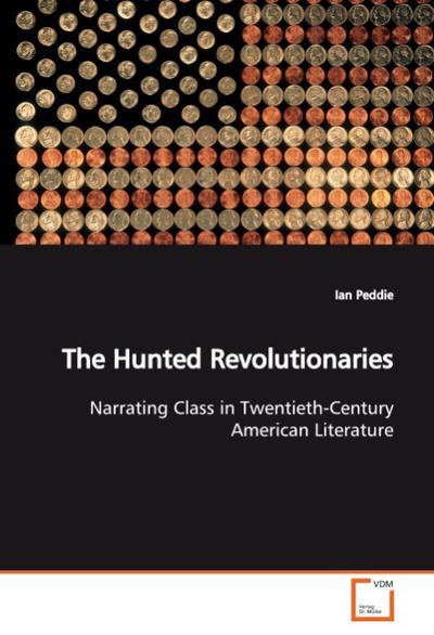 The Hunted Revolutionaries