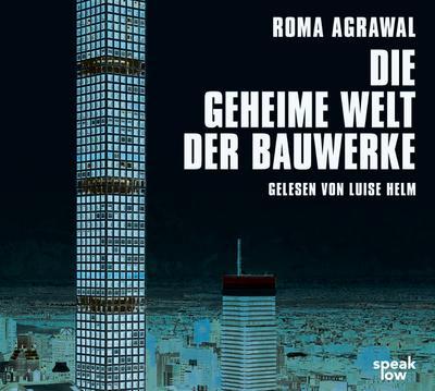 Die geheime Welt der Bauwerke