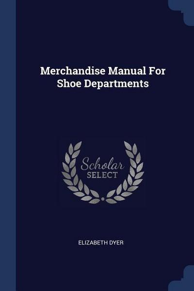 Merchandise Manual for Shoe Departments