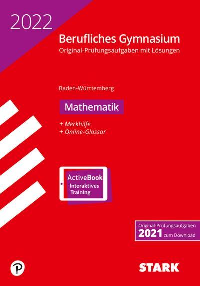 STARK Abiturprüfung Berufliches Gymnasium 2022 - Mathematik - BaWü
