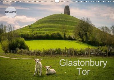 Glastonbury Tor (Wall Calendar 2019 DIN A3 Landscape)