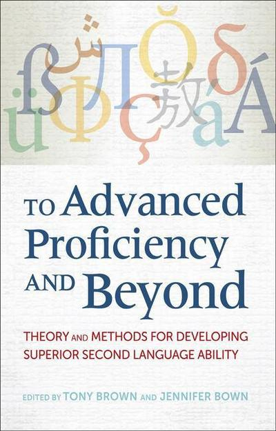 To Advanced Proficiency and Beyond