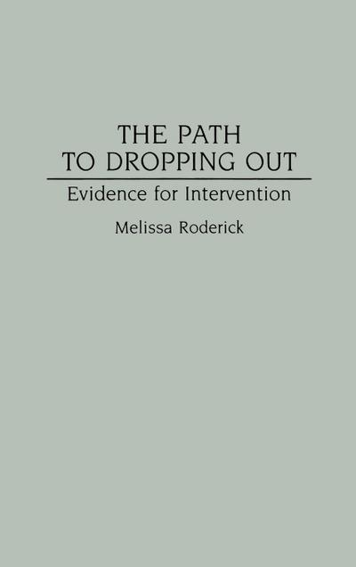 The Path to Dropping Out