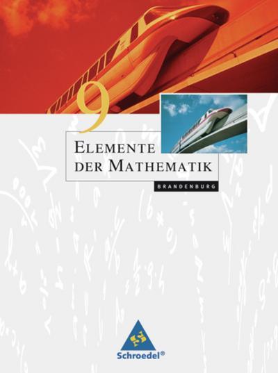 Elemente der Mathematik 9. Schülerband für die SI in Brandenburg