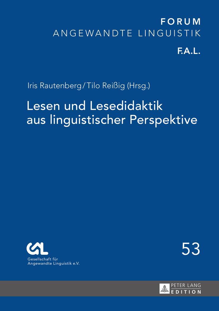 Lesen und Lesedidaktik aus linguistischer Perspektive   Iris ... 9783631656389