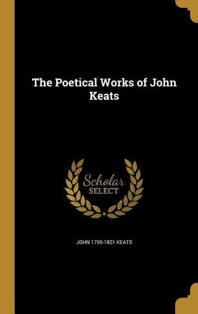 POETICAL WORKS OF JOHN KEATS