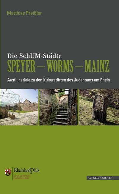 Die SchUM-Städte Speyer - Worms - Mainz