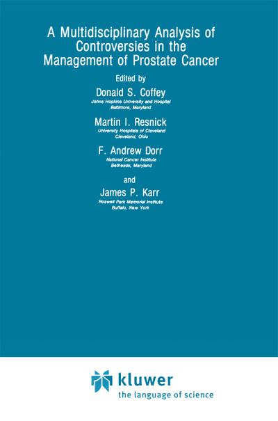A Multidisciplinary Analysis of Controversies in the Management of Prostate Cancer
