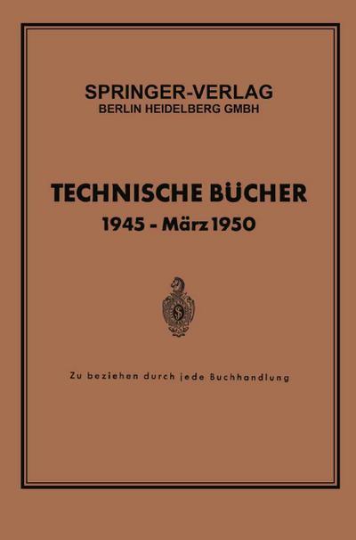 Technische Bücher 1945 - März 1950