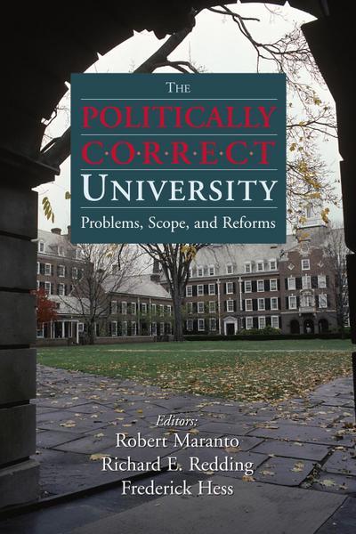 The Politically Correct University