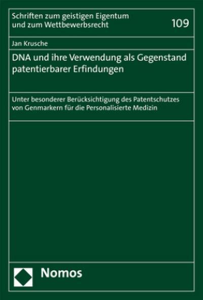 DNA und ihre Verwendung als Gegenstand patentierbarer Erfindungen