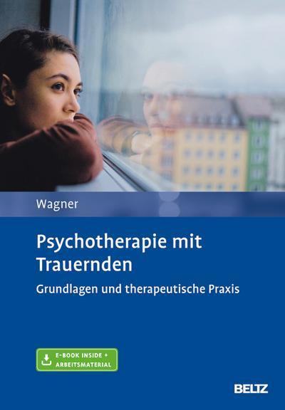 Psychotherapie mit Trauernden, m. 1 Buch, m. 1 E-Book
