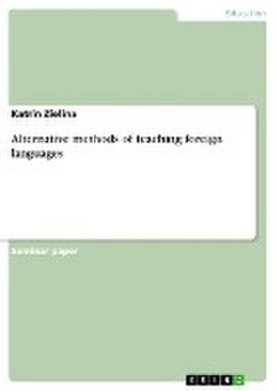 Alternative methods of teaching foreign languages