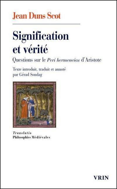 Signification Et Verite: Questions Sur Le Peri Hermeneias D'Aristote