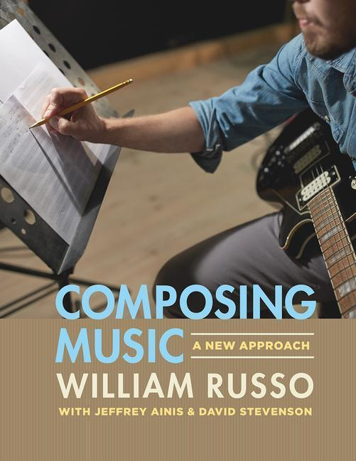 Composing Music William Russo