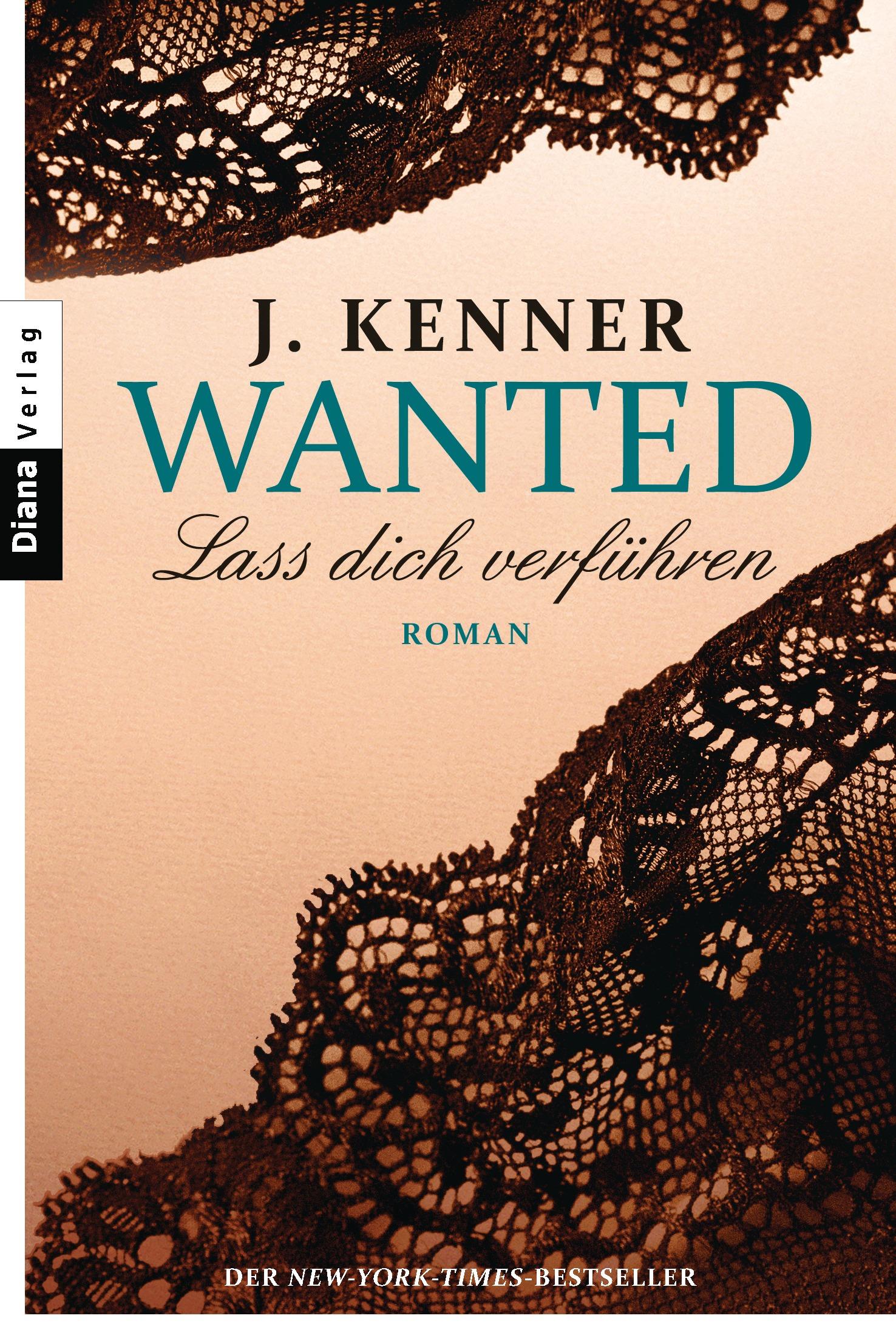 Wanted 01 Lass dich verführen J. Kenner