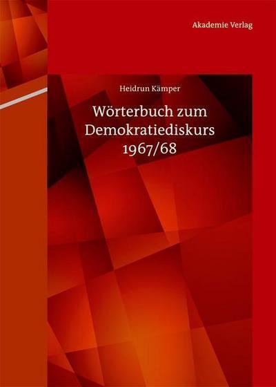 Wörterbuch zum Demokratiediskurs 1967/68