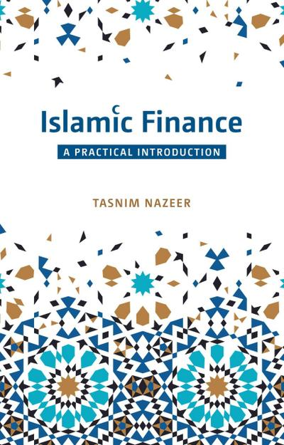 Islamic Finance: A Practical Introduction