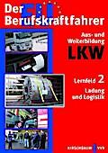 Der EU-Berufskraftfahrer Lernfeld 2