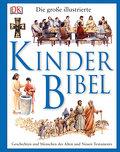 Die große illustrierte Kinderbibel; Deutsch;  ...