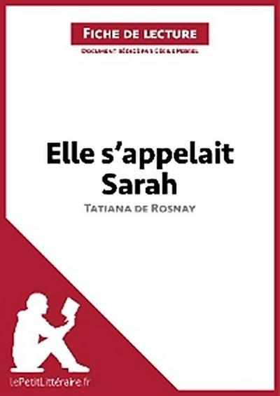 Elle s'appelait Sarah de Tatiana de Rosnay (Fiche de lecture)