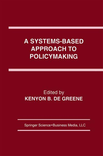 Systems-Based Approach to Policymaking