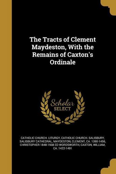 TRACTS OF CLEMENT MAYDESTON W/