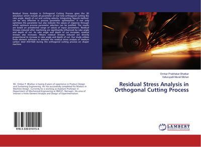 Residual Stress Analysis in Orthogonal Cutting Process
