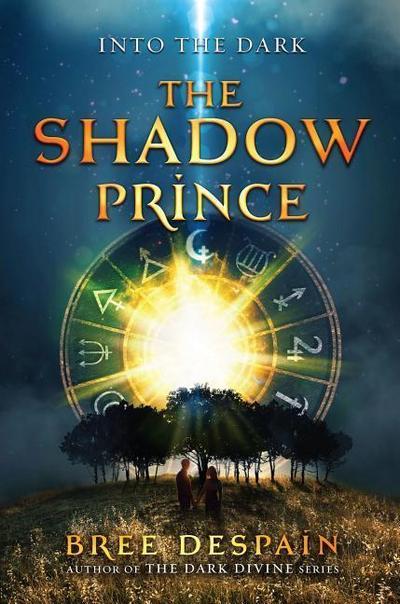 Into the Dark Book #1: The Shadow Prince - Egmontusa - Gebundene Ausgabe, Englisch, Bree Despain, ,