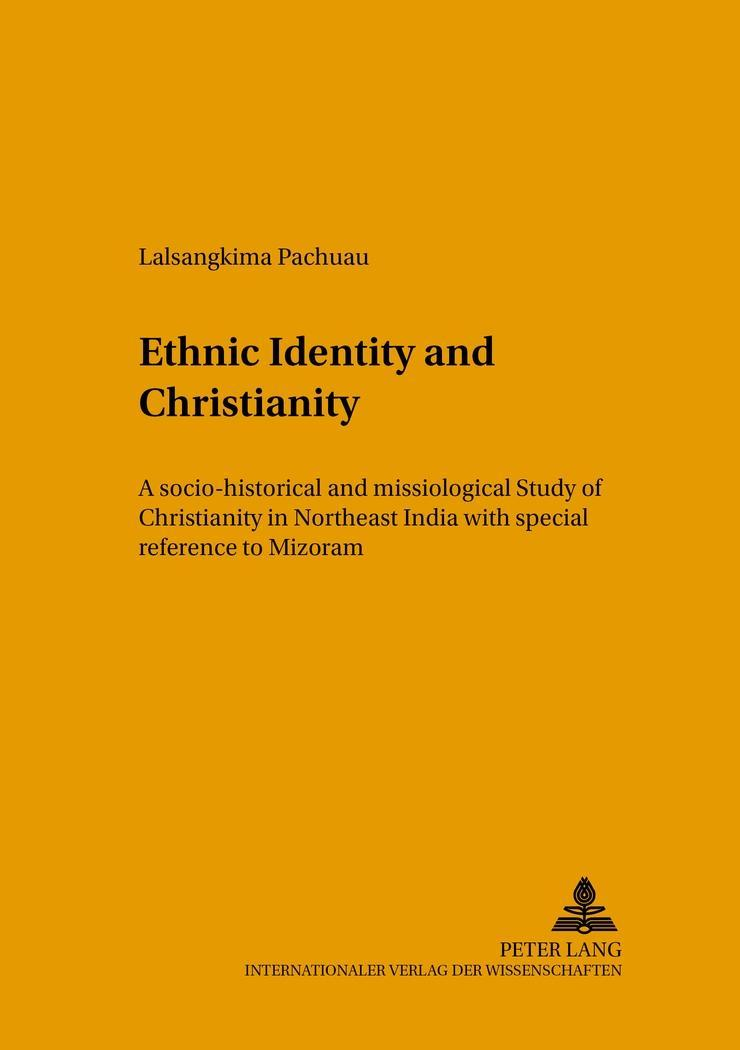 Ethnic Identity and Christianity Lalsangkima Pachuau