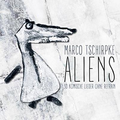 Aliens-30 Komische Lieder Ohne Refrain