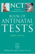Antenatal Tests (The National Childbirth Trus ...