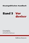 Staatspolitisches Handbuch 3. Vordenker