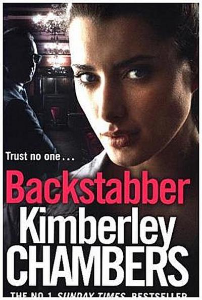 Backstabber - Harpercollins Publishers - Taschenbuch, Deutsch, Kimberley Chambers, ,