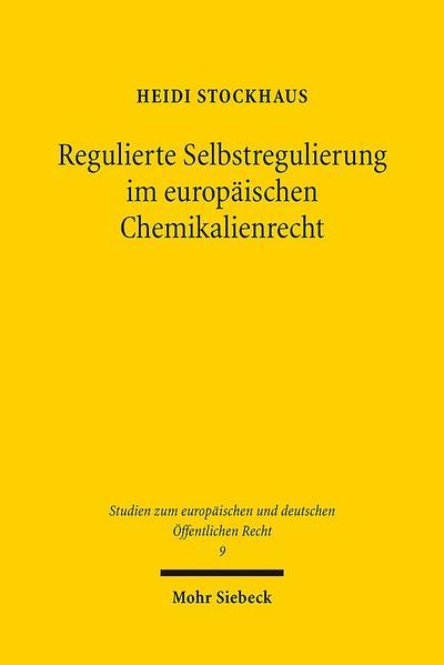 Regulierte Selbstregulierung im europäischen Chemikalienrecht
