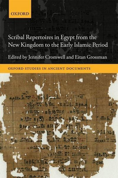 Scribal Repertoires in Egypt from the New Kingdom to the Early Islamic Period