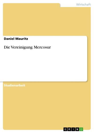 Die Vereinigung Mercosur