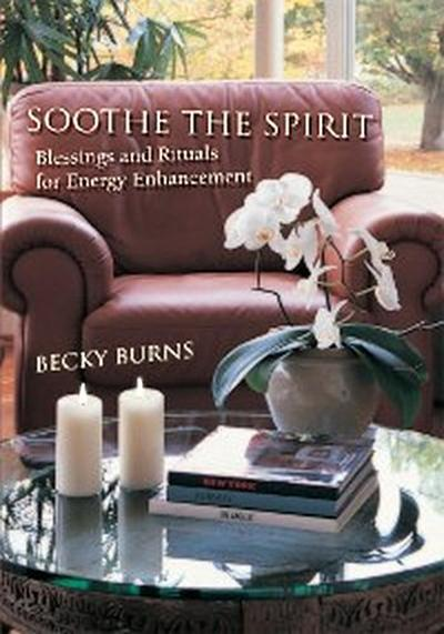 Soothe the Spirit