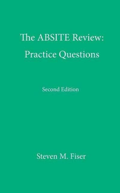 The Absite Review: Practice Questions, Second Edition