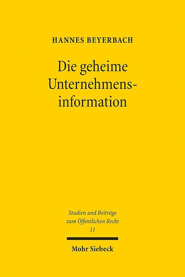 Die geheime Unternehmensinformation ~ Hannes Beyerbach ~  9783161516924