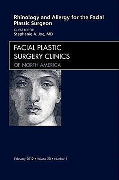 Rhinology and Allergy for the Facial Plastic Surgeon, An Iss