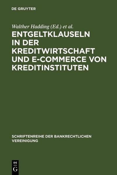 Entgeltklauseln in der Kreditwirtschaft und E-Commerce von Kreditinstituten
