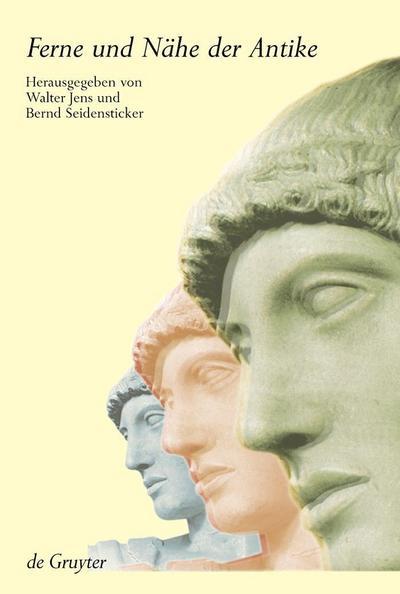 Ferne und Nähe der Antike