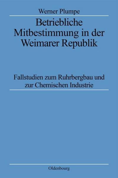 Betriebliche Mitbestimmung in der Weimarer Republik