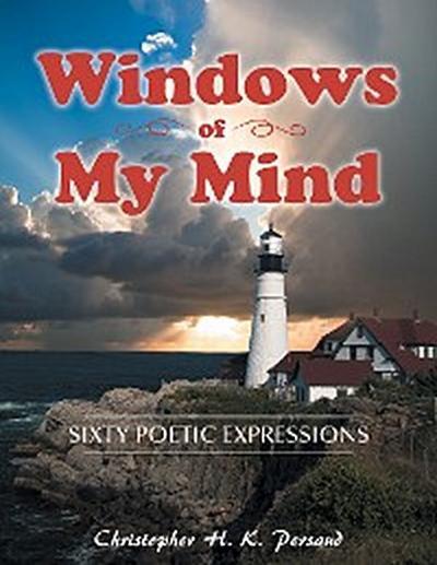 Windows of My Mind