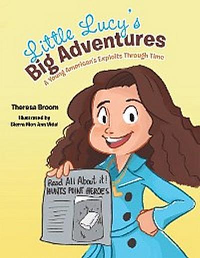 Little Lucy'S Big Adventures