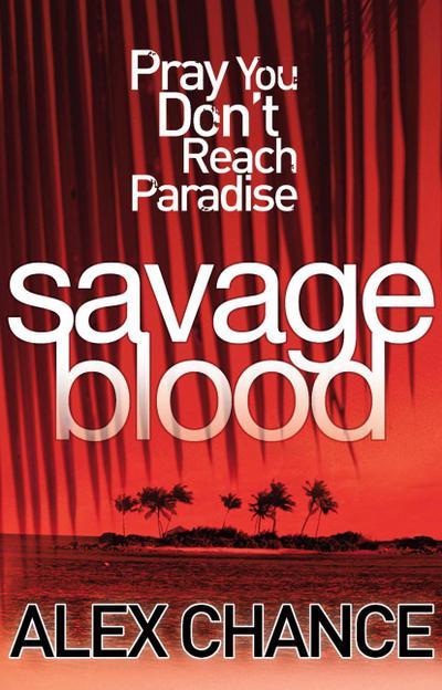 Savage Blood